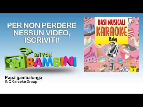 INC Karaoke Group - Papà gambalunga