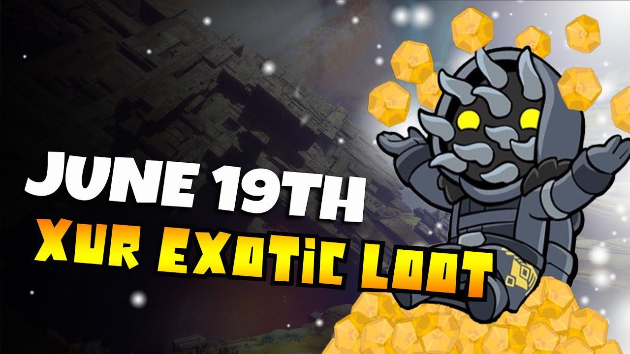 Destiny 2 | XUR'S LOCATION AND EXOTICS | 19th June