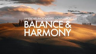Landscape Photography Composition:  Balance and Harmony
