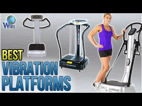 10 Best Vibration Platforms 2018