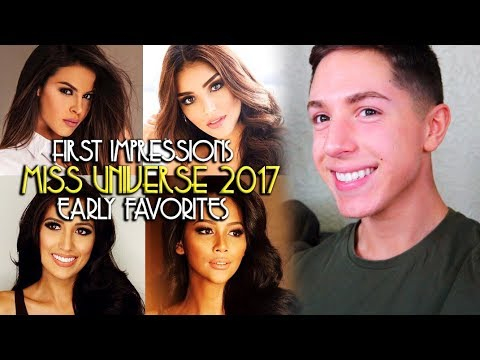 MISS UNIVERSE 2017: EARLY FAVORITES & FIRST IMPRESSIONS | Anthony M Gomes