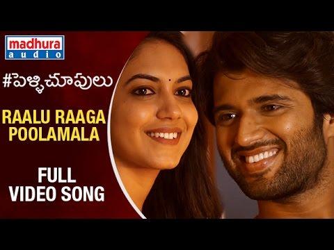 Pelli Choopulu Telugu Movie Songs | Raalu Raaga Poolamala Full HD Video Song | Vijay | Ritu Varma