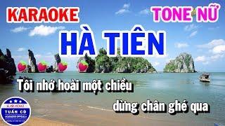 Karaoke Hà Tiên | Nhạc Sống Tone Nữ Beat B | Karaoke Tuấn Cò