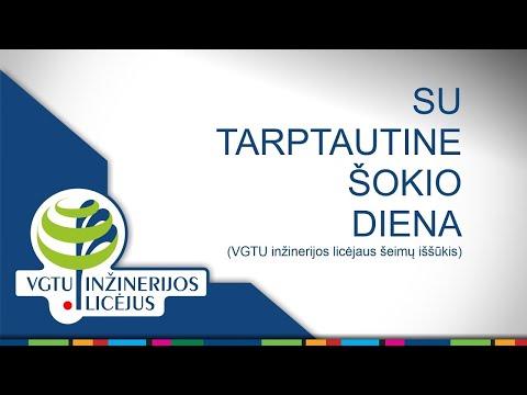 TARPTAUTINĖ ŠOKIO DIENA (VGTU inžinerijos licėjaus šeimų iššūkis)