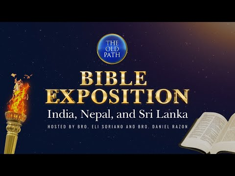 WATCH: India, Nepal and Sri Lanka Bible Exposition   July  25, 2021 at 9:30 PM PHT
