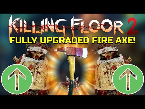 Killing Floor 2 | FULLY UPGRADED FIRE AXE! - Is It Underrated? (Christmas Rats Map)