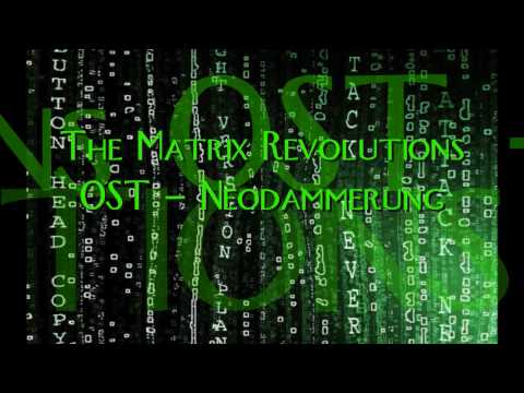 Matrix Revolutions - Neodammerung ( by Don Davis) IN HD! (HIGH DEFINITION)