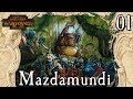 Total War: Warhammer 2- Mazdamundi - 'What a Great Start' [01]