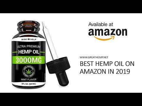 Best Hemp Oils On Amazon 2019