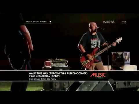 Netral - Walk This Way Feat DJ Schizo & Remon (Live at Music Everywhere) **