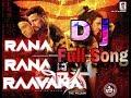 The villain DJ Mix full song Rana Rana Raavana thumbnail