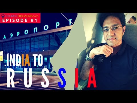 INDIA TO RUSSIA FLIGHT IN 17,000 RUPEES (RT) !! How to get b