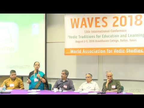 Panel on 'Vedic and Ancient Indian Chronology'  at WAVES  Dallas, Texas - 2018.