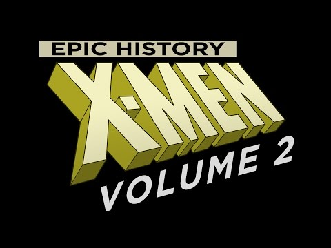 X-Men Epic History Volume 2: The Phoenix Saga.