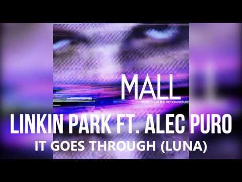 Linkin Park - It Goes Through (Luna) [MALL OST]