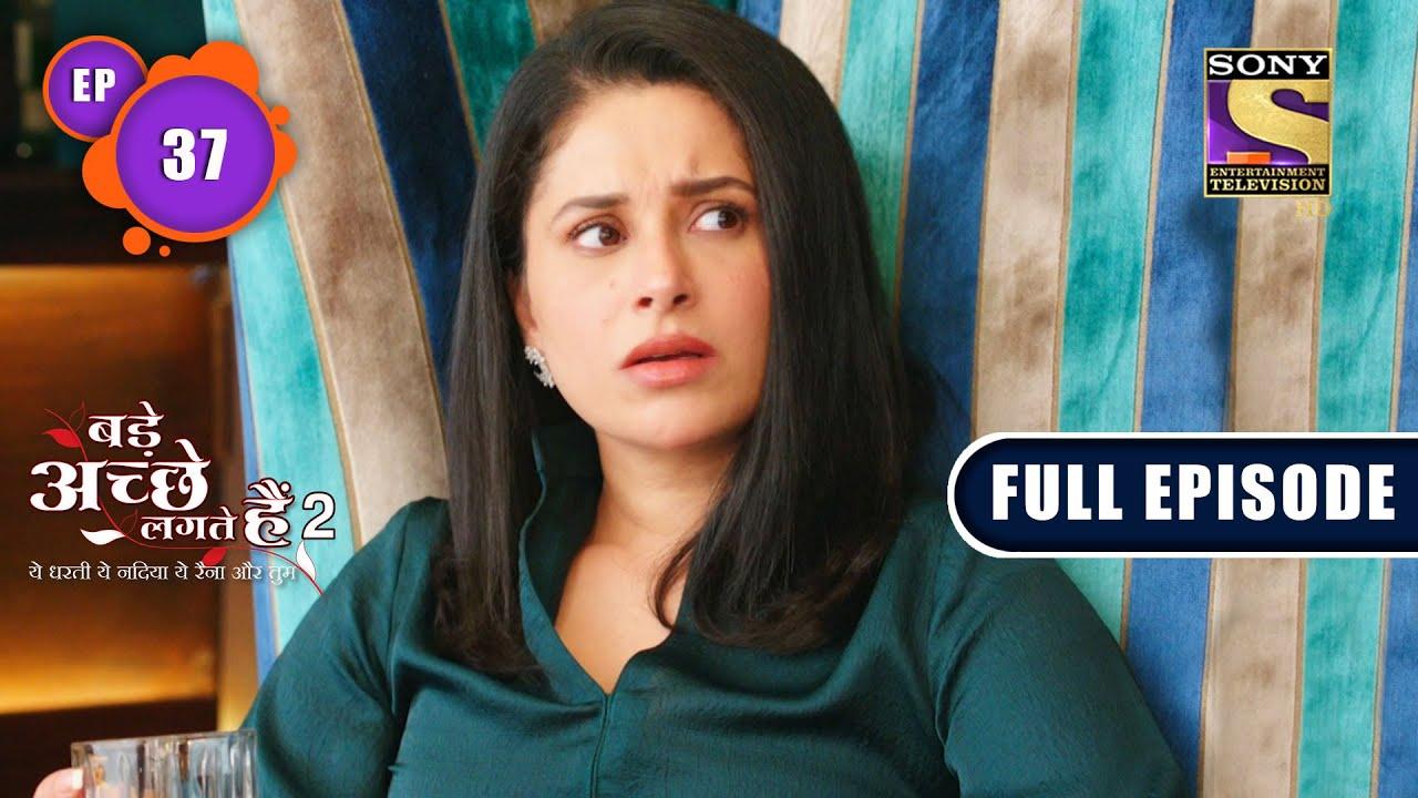 Download Bade Achhe Lagte Hain 2 - Ram's Trust In Priya - Ep 37 - Full Episode - 19th Oct, 2021