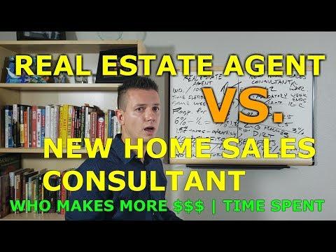 Real Estate Agent VS. New Home Sales Consultant (Comparing Income, Benefits, Labor, Time)
