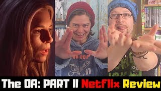 The OA: Part II Netflix Original Series Season 2 Review [HD]