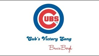 Cubs Victory Song Feat Kirk Lunde