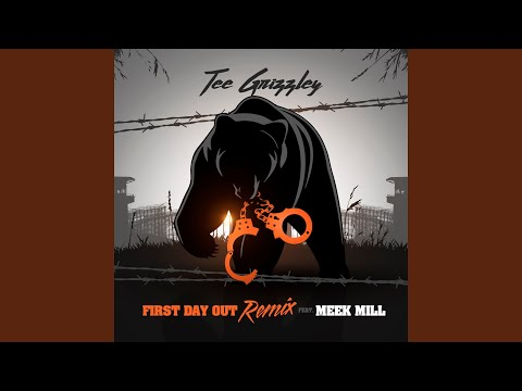 First Day Out (Ft. Meek Mill) (Remix)