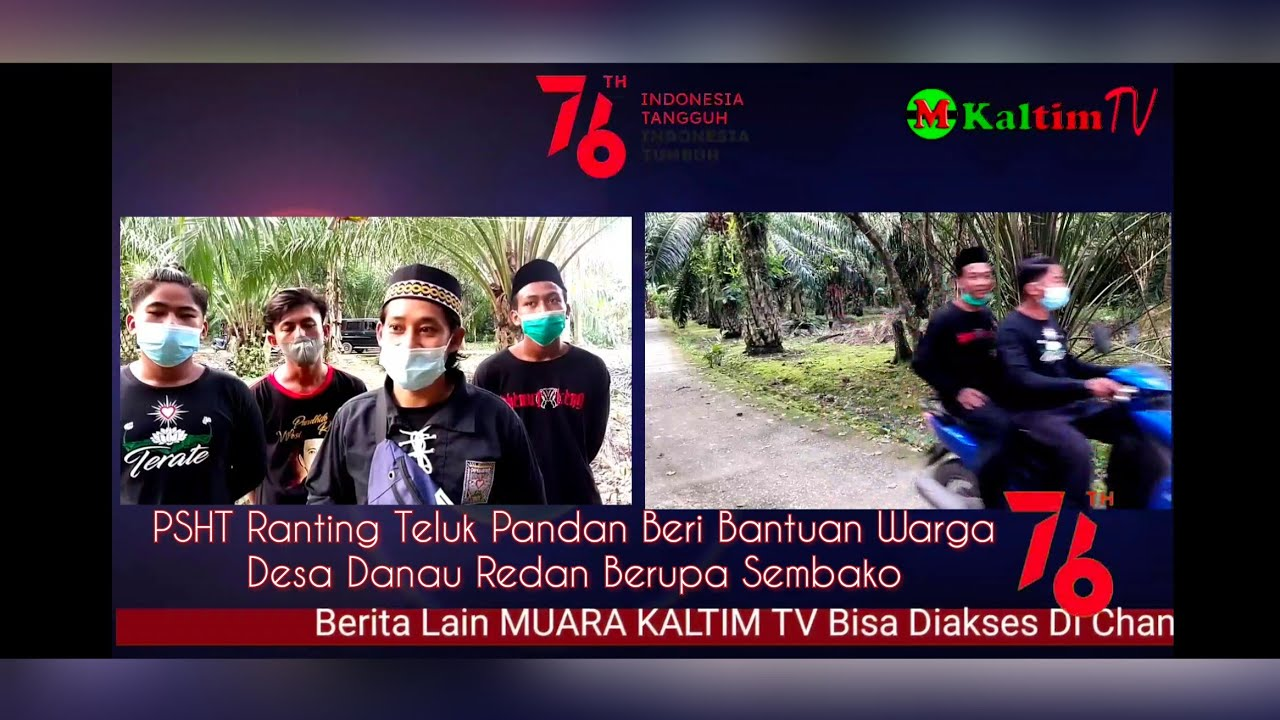 Download MUARA KALTIM TV//Wujud Kepedulian, PSHT Ranting Teluk Pandan Kembali Berikan Bantuan Sembako