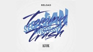 Repeat youtube video Sebastian Ingrosso & Tommy Trash - Reload