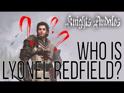 LYONEL REDFIELD! | Knights of Andalos Character Profile