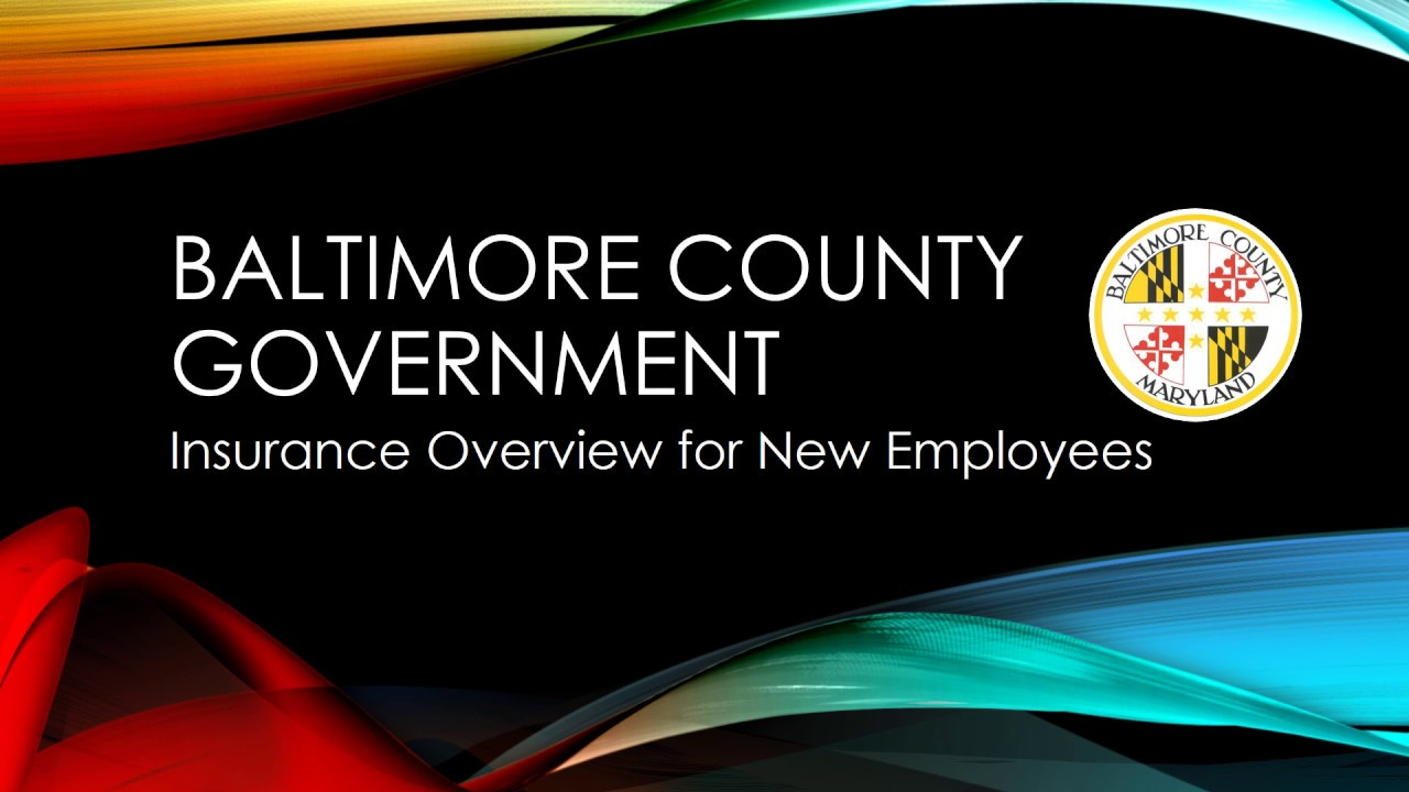 Employee Benefit Information Overview - Baltimore County