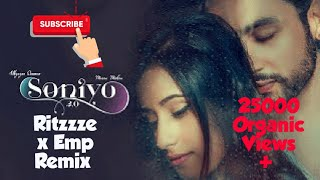 Soniyo 2.0 ( Ritzzze x EMP remix ) l Adhyayan Summan ft Maera Mishra