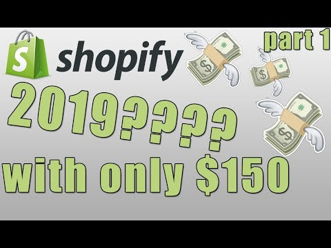 shopify dropshipping in 2019 with only $150??? ecommerce experiment part 1 thumbnail