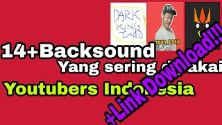 Gambar cover 14++ Backsound yang sering dipakai youtubers indonesia +LINK DOWNLOAD!!!