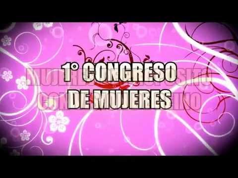 1 Congreso De Mujeres Youtube