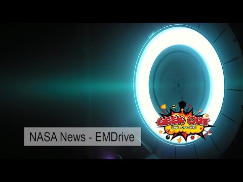 Geek Out SA - (NASA News- EMDrive | Unbreakable Glass | Geeky TV Shows)