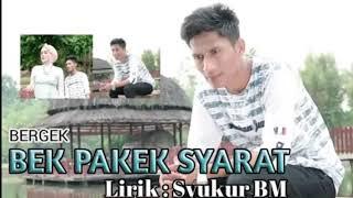 LAGU BERGEK TERBARU BEK PAKEK SYARAT_Trailer album SOK KECE