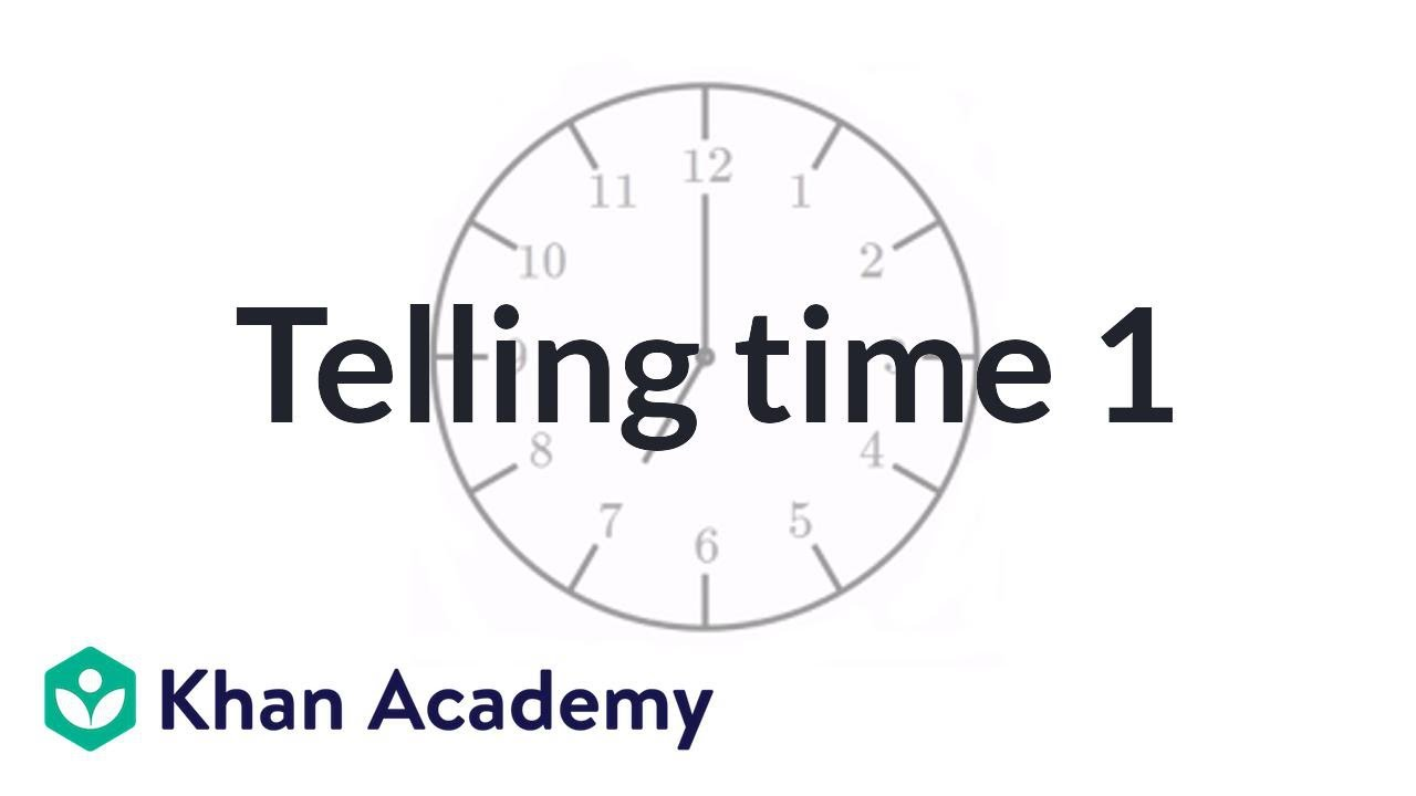 medium resolution of Telling time (labeled clock) (video)   Time   Khan Academy