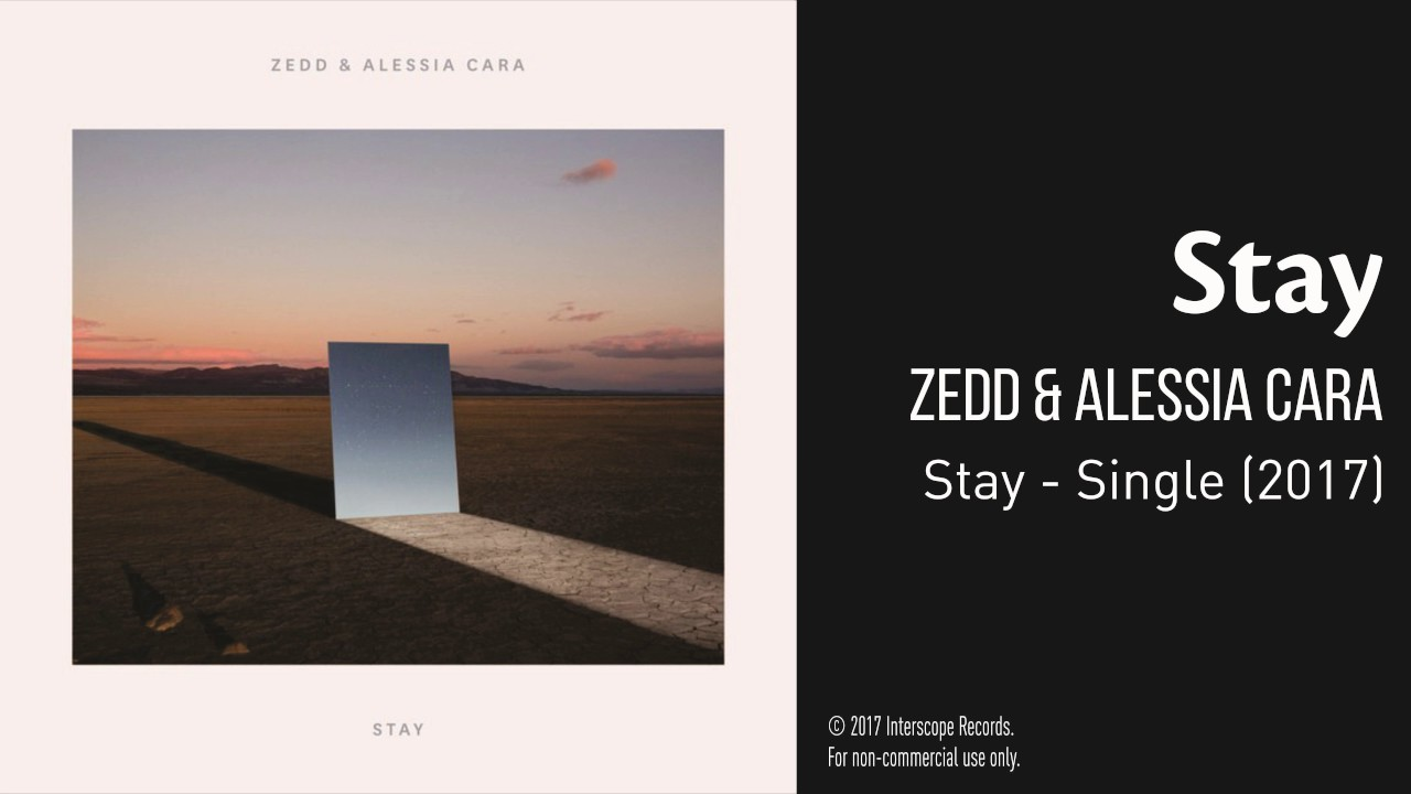 Stay By Zedd Amp Alessia Cara Audio 100 Subs Special