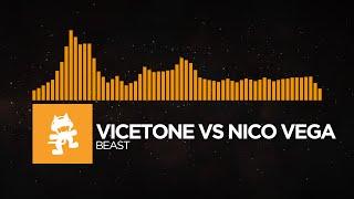 House - Vicetone vs Nico Vega - Beast Monstercat Release