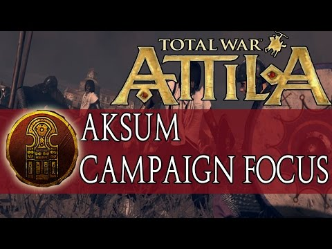 Total War: ATTILA Empires of Sand Aksum Campaign Focus |