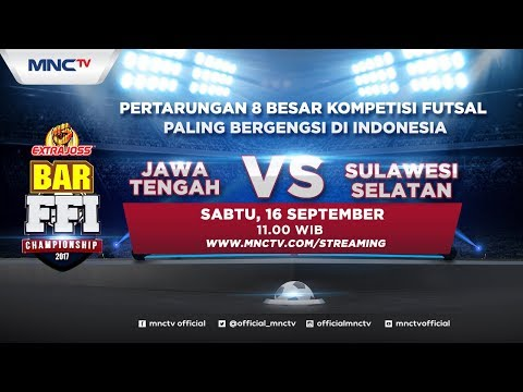 Jawa Tengah VS Sulawesi Selatan (FT: 2- 8) - Extra Joss Bar FFI Championship 2017