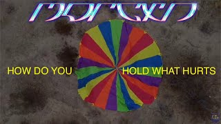 morgxn - HOW DO YOU HOLD WHAT HURTS [lyric video]