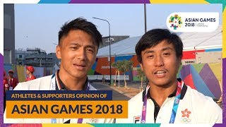 Athletes & Supporters Opinion Of Asian Games 2018