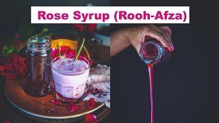 Homemade Rose Syrup Recipe - How to Make Rooh Afza at home - No Artificial Color or Preservatives