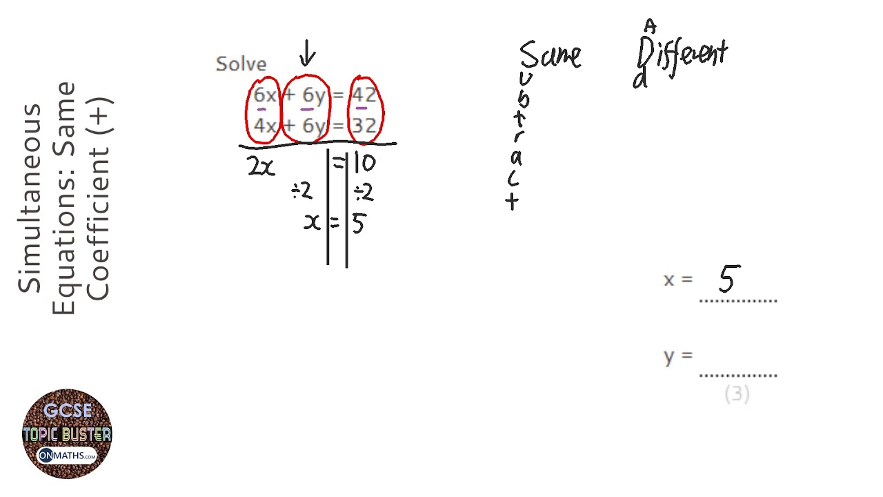 Simultaneous Equations: Same Coefficient (+) (Grade 5