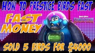 How To Prestige Birds Fast Money - Angry Birds Evolution