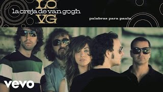 Watch La Oreja De Van Gogh Palabras Para Paula video