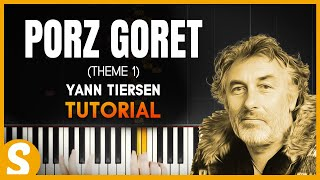 """How to play """"PORZ GORET"""" (Theme 1) by Yann Tiersen 