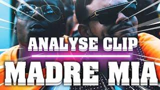 ANALYSE CRITIQUE #2 MADRE MIA - SADEK FEAT NINHO