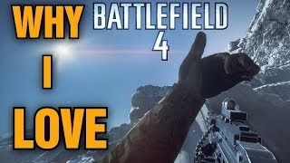 Why I love Battlefield 4...