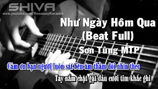 [ Karaoke ] Như Ngày Hôm Qua - Sơn Tùng MTP (Beat Full + Bè)