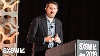 Eli Pariser: What Does Healthy Technology Look Like? | SXSW 2019